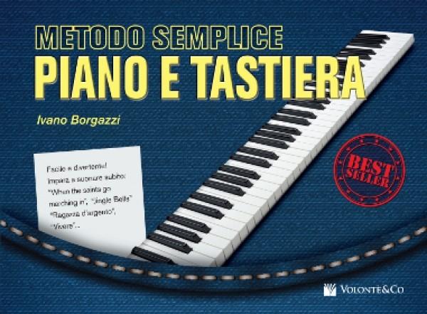 METODO SEMPLICE PIANO E TASTIERA BORGAZZI IVANO