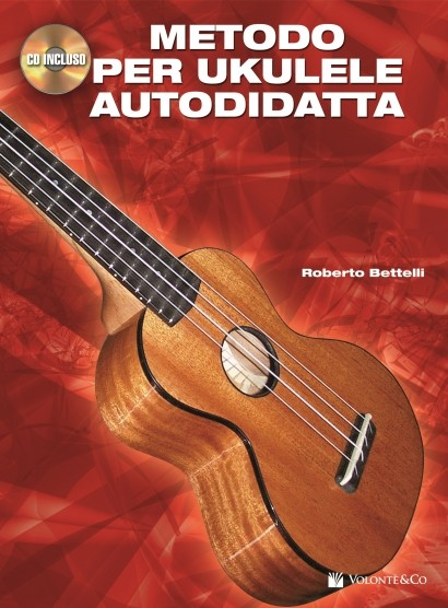 METODO PER UKULELE AUTODIDATTA + CD  BETTELLI