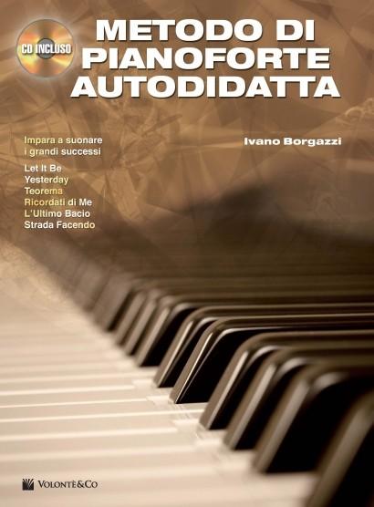 METODO DI PIANOFORTE AUTODIDATTA + CD BORGAZZI IVANO