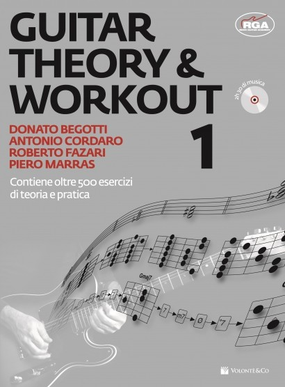 GUITAR THEORY & WORKOUT V.1 + CD BEGOTTI CORDARO FAZARI MARRA
