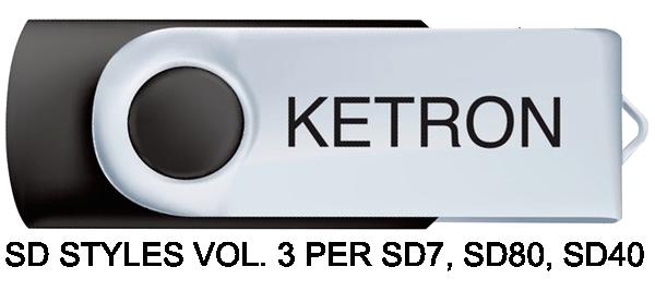 KETRON SD STYLES VOL. 3 PER SD7, SD80, SD40