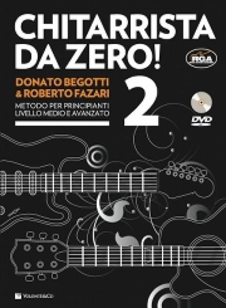 CHITARRISTA DA ZERO! VOLUME 2 + DVD BEGOTTI FAZARI